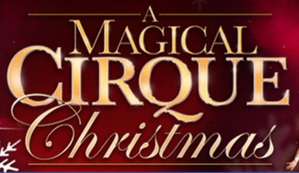 Cirque Christmas.A Magical Cirque Christmas Goes On Sale This Week Signals Az